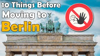10 Things To Know Before Moving To Berlin | GoOn Berlin