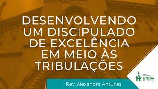 Rev. Alexandre Antunes - Conexão com Deus - 18/10/2021