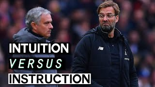 How Klopp's Attacking Tactics & Style are Superior to Mourinho's: Instruction vs Intuition