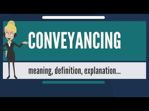 what-is-conveyancing?-what-does-conveyancing-mean?-conveyancing-meaning-&-explanation