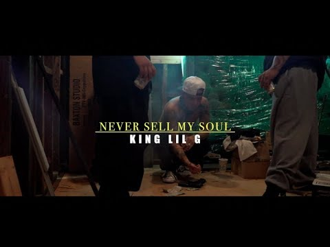 King Lil G - Never Sell My Soul ft Kyle Lee Official Music Video)
