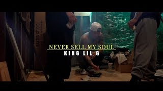 Смотреть клип King Lil G Ft. Kyle Lee - Never Sell My Soul
