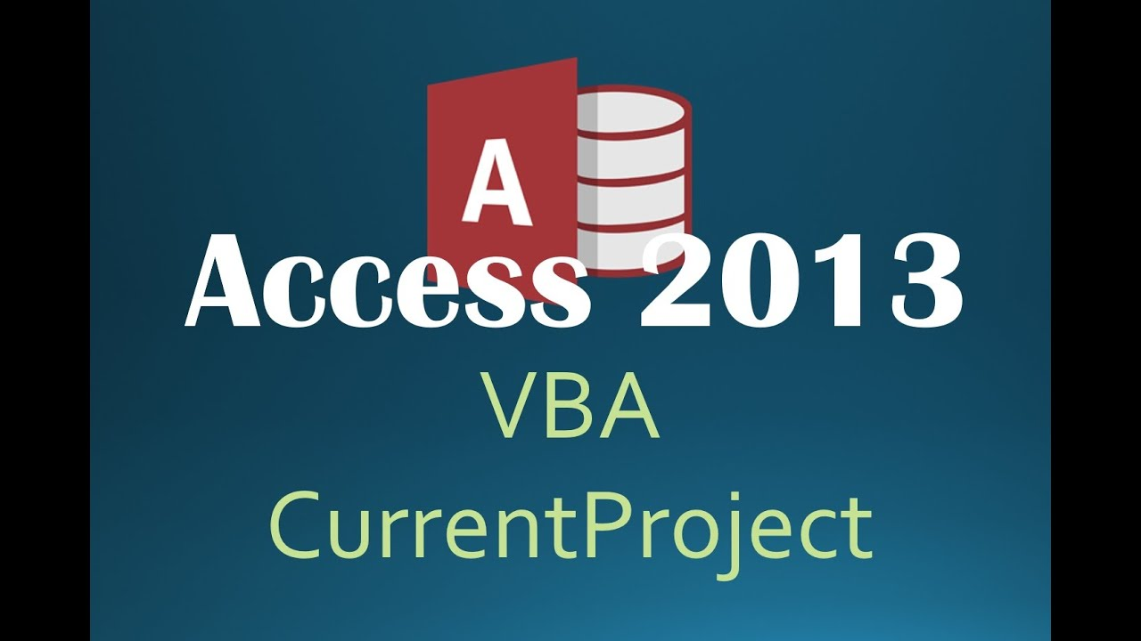 41. VBA - CurrentProject (Programming In Access 2013)