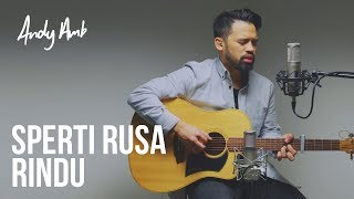 Sperti Rusa Rindu (Cover) By Andy Ambarita MP3