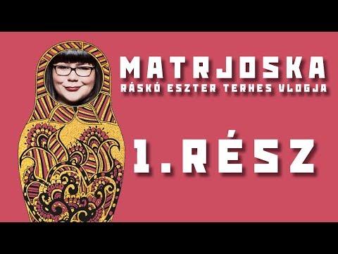 Matrjoska - Ráskó Eszter terhes vlogja