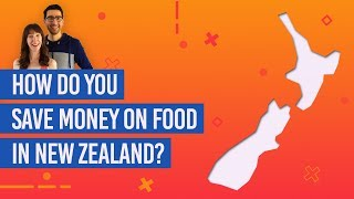 How Do You Save Money on Food in New Zealand?