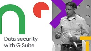 Securing G Suite and Beyond: Tales from the Trenches (Cloud Next '18)