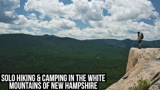 Solo Overnight Hike & Cąmp in the Northern White Mountains of New Hampshire