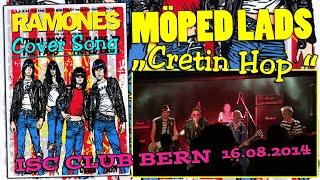 MOPED LADS - cretin hop (Ramones cover / 16.8.2014 / ISC Club Bern, Schweiz)