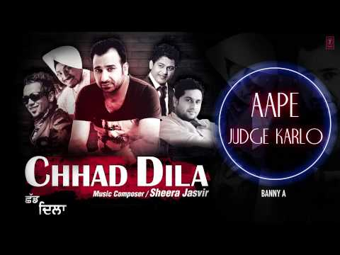 """Aape Judge Karlo"" Banny A Full (Audio) Song 