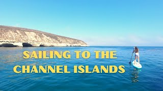 EP 29. Sailing to the Channel Islands - San Francisco to Santa Rosa Island | Two the Horizon
