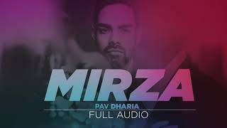 Pav Dharia - Mirza (Full Audio)
