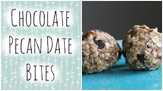 Vegan Chocolate Pecan Date Bites (no Bake)