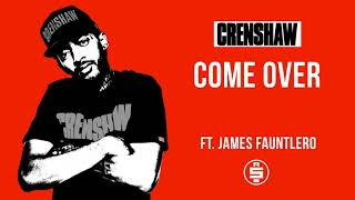 Come Over ft. James Fauntlero - Nipsey Hussle (Crenshaw Mixtape)