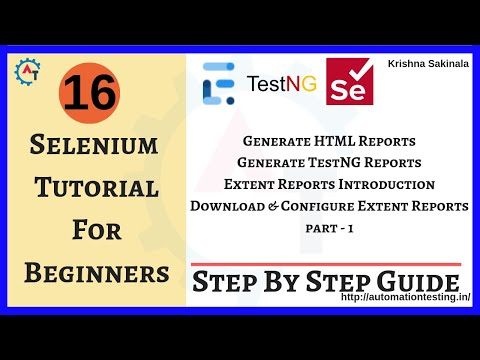 Selenium Tutorial 16 - How to Generate HTML Reports in Selenium Part-1|TestNG Reports|Extent Reports thumbnail