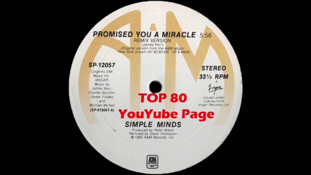 Simple Minds - Promised You A Miracle (A Steve Thompson Remix Version)
