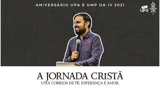 Aniversário UMP e UPA - O bom combate da Fé l Pr. Jamerson Lopes 16/10/2021