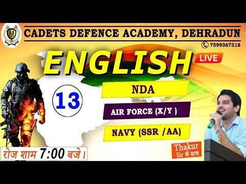 AIR FORCE (X/Y ) / NDA / NAVY  (SSR /AA) | 2021 | CLASS 13 | ENGLISH BY SANJEEV THAKUR SIR