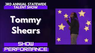 Tommy Shears : Show Performance - LFOA, Inc. 3rd A.S.T.S.