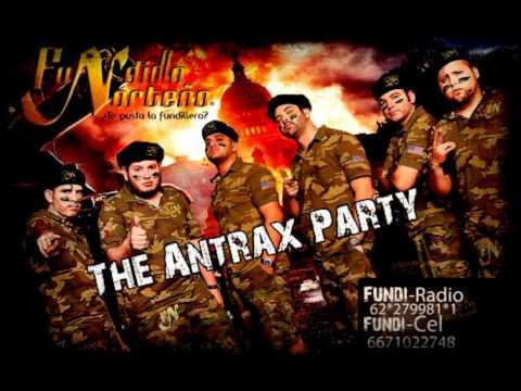 04  Los Antrax Party (the Antrax Party) - Fundillo Norteño 2011