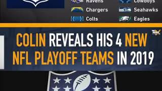 Colin Cowherd Reveals His 4 New NFL Playoffs Teams In 2019