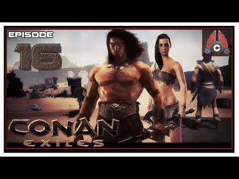 Let's Play Conan Exiles Full Release With CohhCarnage - Episode 16