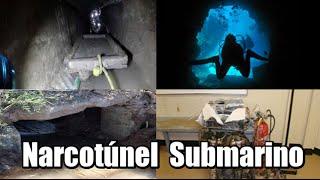 Narcotúnel submarino entre México y EU