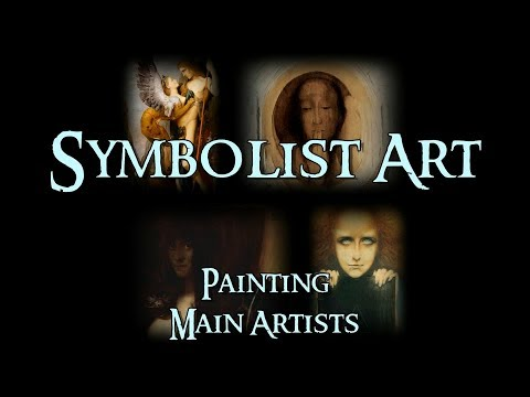 Symbolist Art - 2 Painting: Main Artists