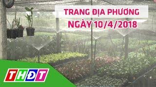 Trang Tin địa Phương   10/4/2018 - Tp. Sa Đéc   Thdt