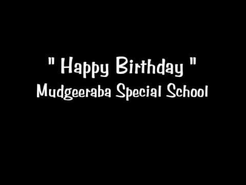 Mudgeeraba Special School: Happy Birthday