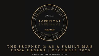 ACTION: The Prophet ﷺ as a Family Man - Uswa Hasana | December 2020