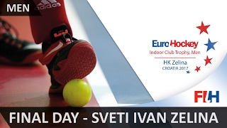 EuroHockey Indoor Club Trophy 2017 Men - Final Day - Sveti Ivan Zelina, Croatia(About the FIH Set up in 1924, the FIH is recognised by the International Olympic Committee, as well as by the FIH's Members and the Continental Federations, ..., 2017-02-12T16:17:23.000Z)