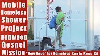 Mobile Shower Ministry-Homeless Mobile Shower Unit-Santa Rosa …