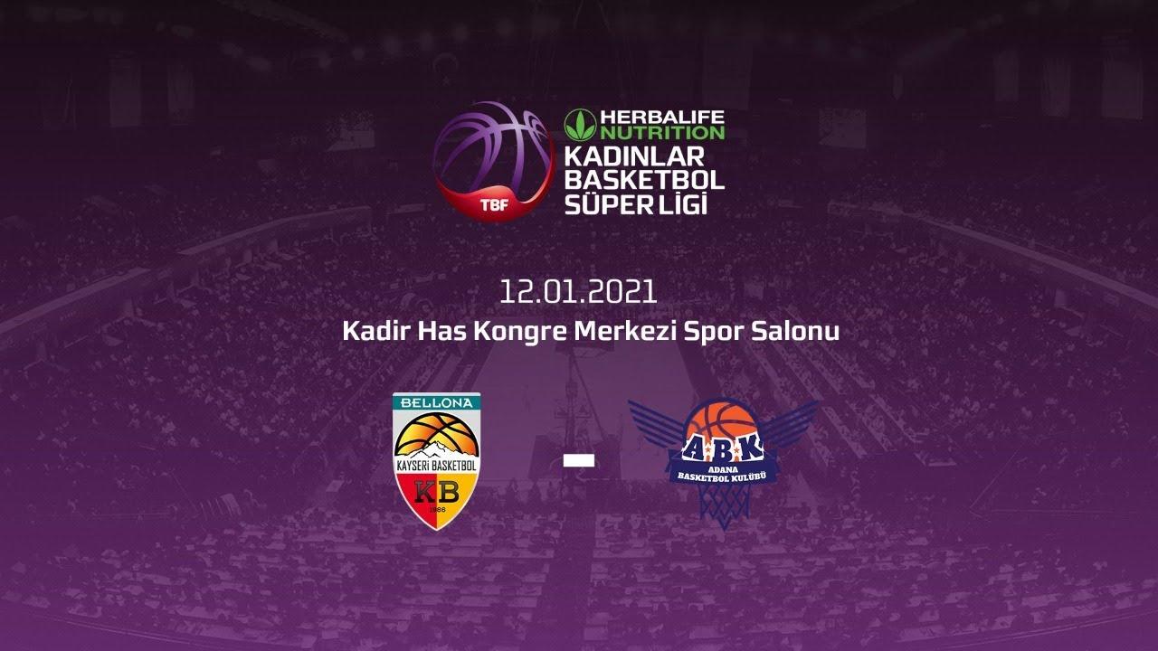 Bellona Kayseri – Büyükşehir Belediyesi Adana Basketbol Herbalife Nutrition KBSL 17.Hafta
