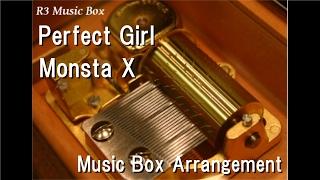 Perfect Girl/Monsta X [Music Box]