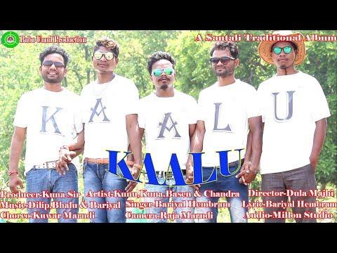 KAALU NEW SANTALI FULL HD VIDEO ALBUM 2019||ARTIST,KUNU,KUNA,BOSEN,CHANDRA,CHANDRAY ||