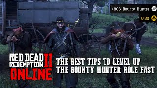 RED DEAD ONLINE - MY TOP TIPS TO LEVEL UP THE BOUNTY HUNTER ROLE FAST!!