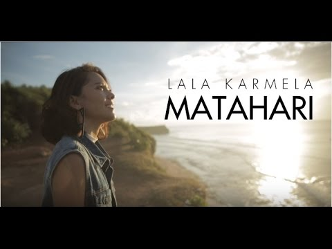 Lala Karmela - Matahari (Official Music Video)