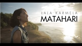 Gambar cover Lala Karmela - Matahari (Official Music Video)