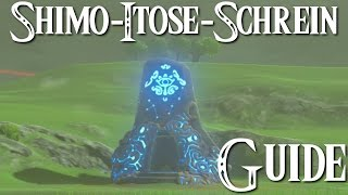 ZELDA: BREATH OF THE WILD - Shimo-Itose-Schrein Guide