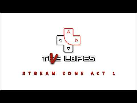 Tee Lopes - Stream Zone Act 1 (Live Stream Result)