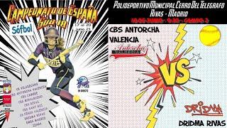 CBS ANTORCHA VALENCIA vs DRIDMA RIVAS CDAD. DEP. - 9:30 - GRUPO B - FASE CLASIFICACIÓN