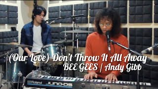 REO Brothers - (Our Love) Don't Throw It All Away | Bee Gees / Andy Gibb