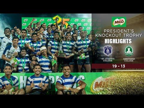 Highlights – St. Joseph's College vs Isipathana College – Milo K/O Final 2017