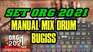 SET ORG 2021_MANUAL MIX DRUM BUGIS