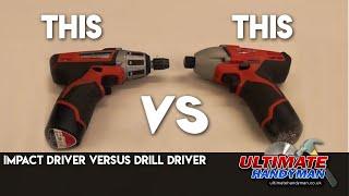 Impact driver versus drill driver