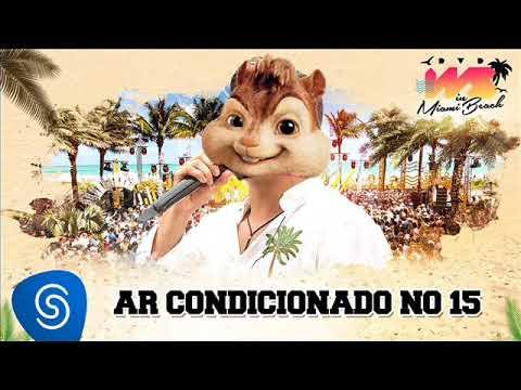 Wesley Safadão - Ar condicionado no 15 Alvin e os esquilos