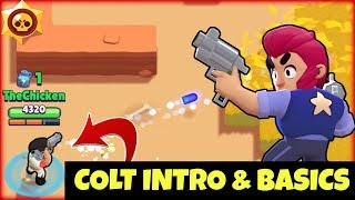 COLT! Intro u0026 Basics | Star Power Character Guide! Brawl Stars