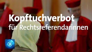 Bundesverfassungsgericht: kopftuchverbot für rechtsreferendarinnen auf der richterbank rechtens