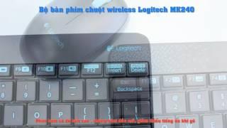 Bộ bàn phím chuột wireless Logitech MK240